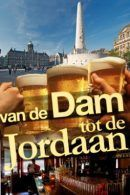 Dam tot Jordaan Rondleiding met gids in Amsterdam